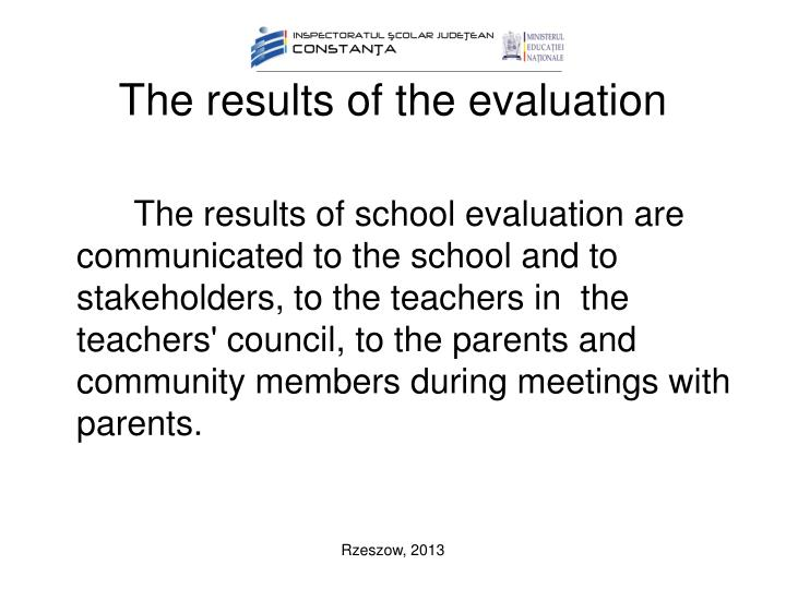 The results of the evaluation