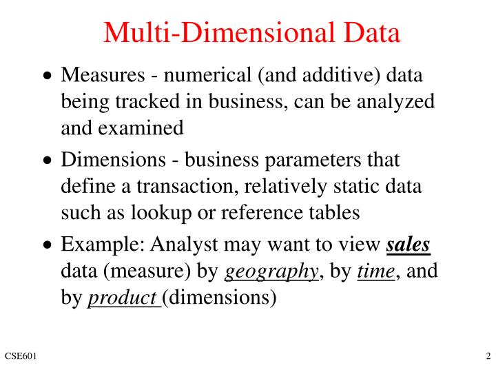 Multi dimensional data