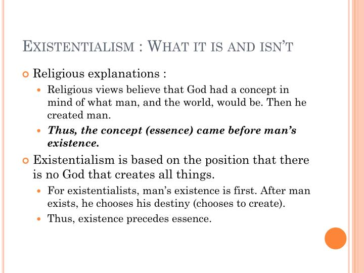 Existentialism what it is and isn t