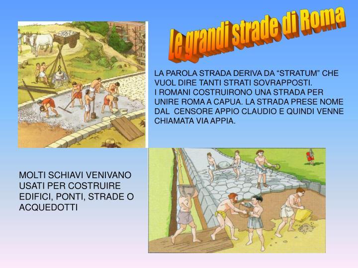 Le grandi strade di Roma
