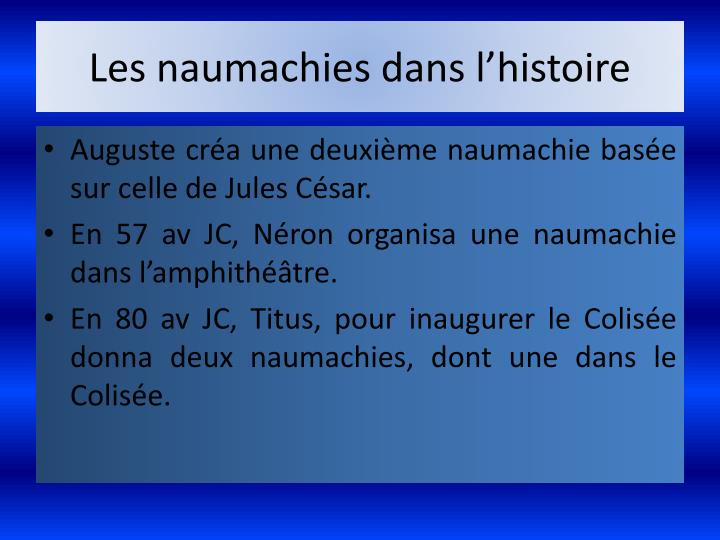 Les naumachies dans l'histoire