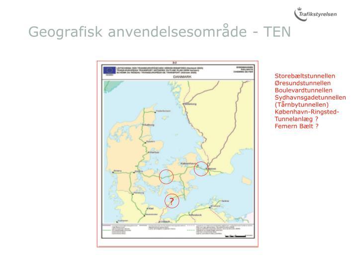 Geografisk anvendelsesområde - TEN