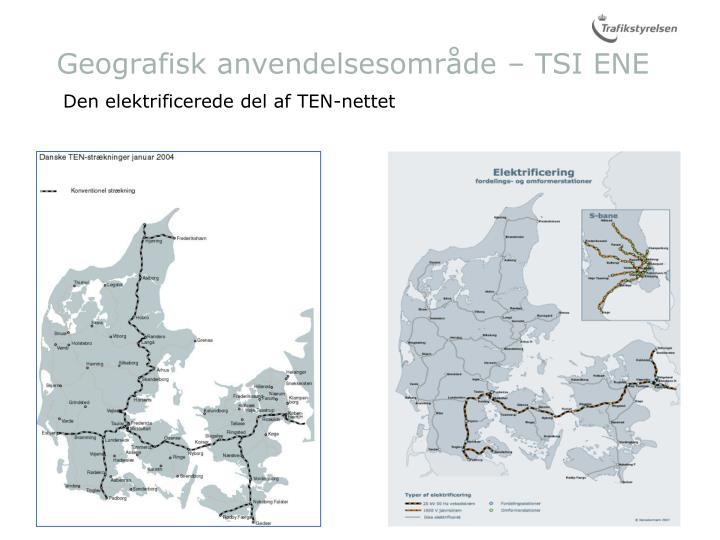 Geografisk anvendelsesområde – TSI ENE