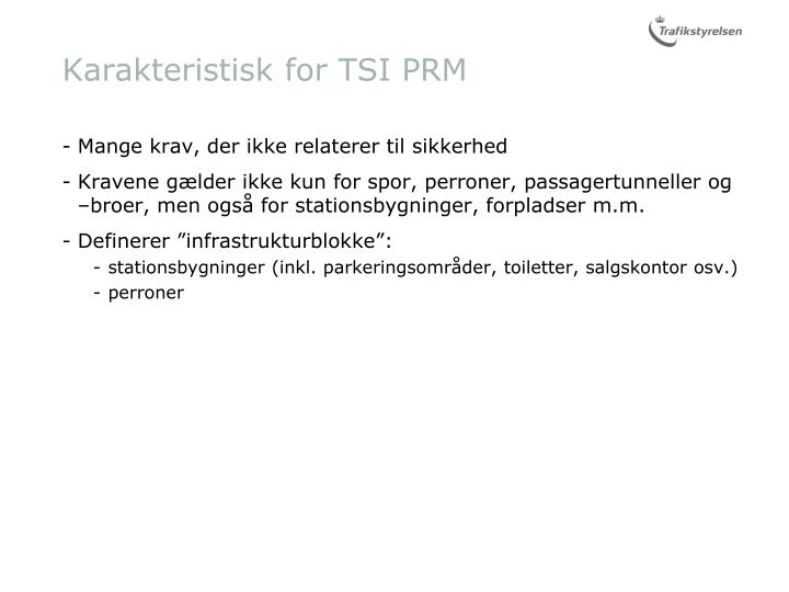 Karakteristisk for TSI PRM
