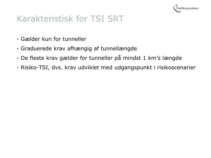 Karakteristisk for TSI SRT