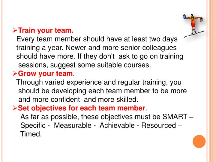Train your team.