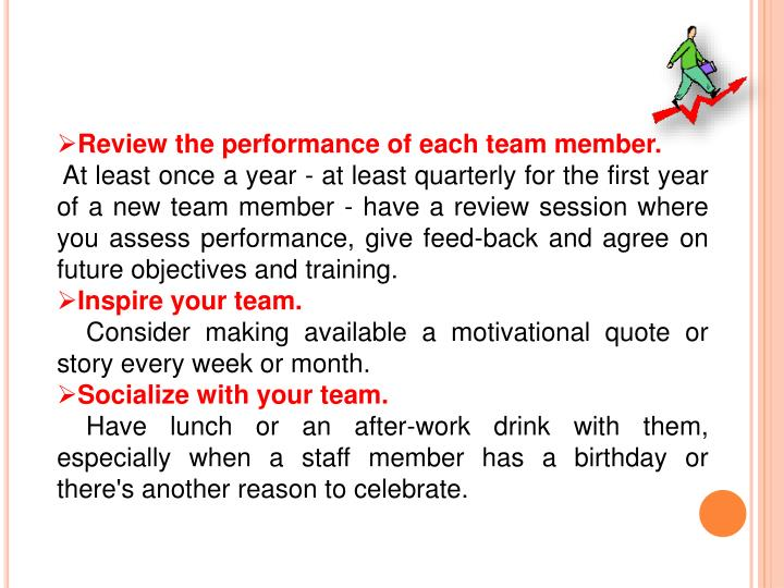 Review the performance of each team member.