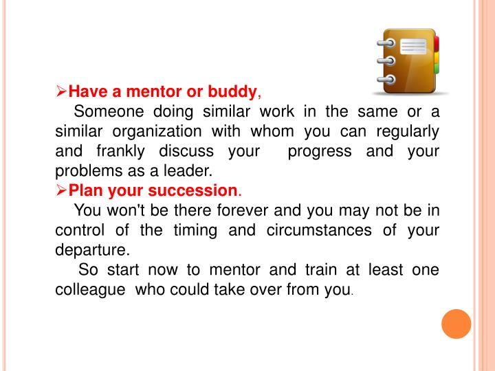 Have a mentor or buddy