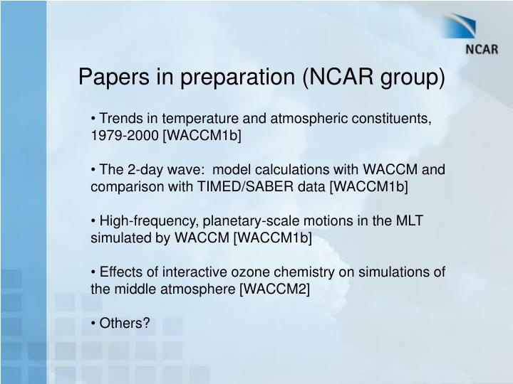 Papers in preparation (NCAR group)