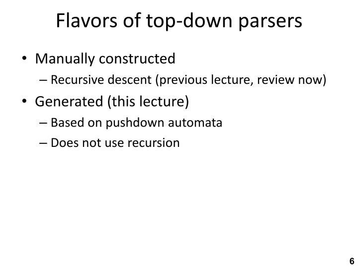Flavors of top-down parsers