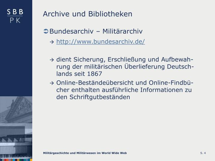 Archive und Bibliotheken