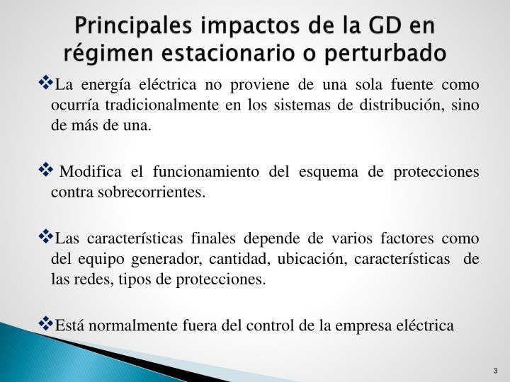 Principales impactos de la GD en régimen estacionario o perturbado
