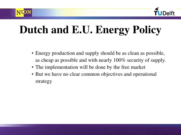 Dutch and E.U. Energy Policy