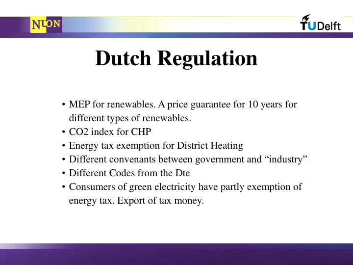 Dutch Regulation