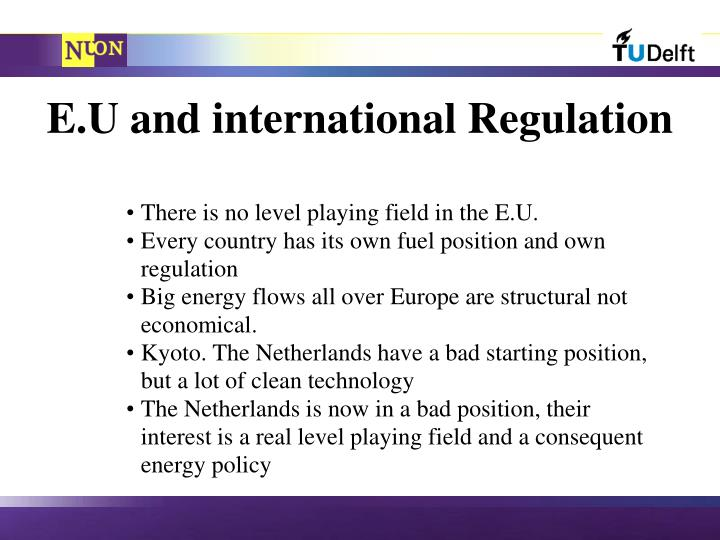 E.U and international Regulation