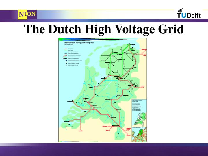 The Dutch High Voltage Grid