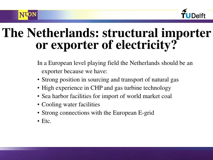 The Netherlands: structural importer or exporter of electricity?