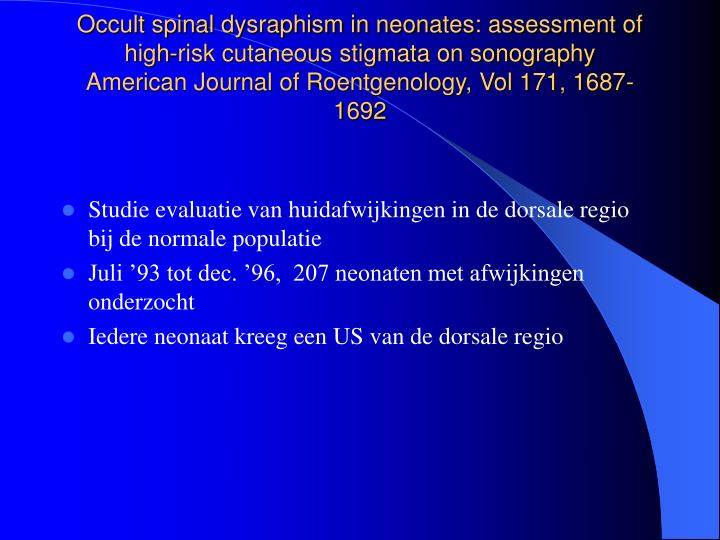 Occult spinal dysraphism in neonates: assessment of high-risk cutaneous stigmata on sonography