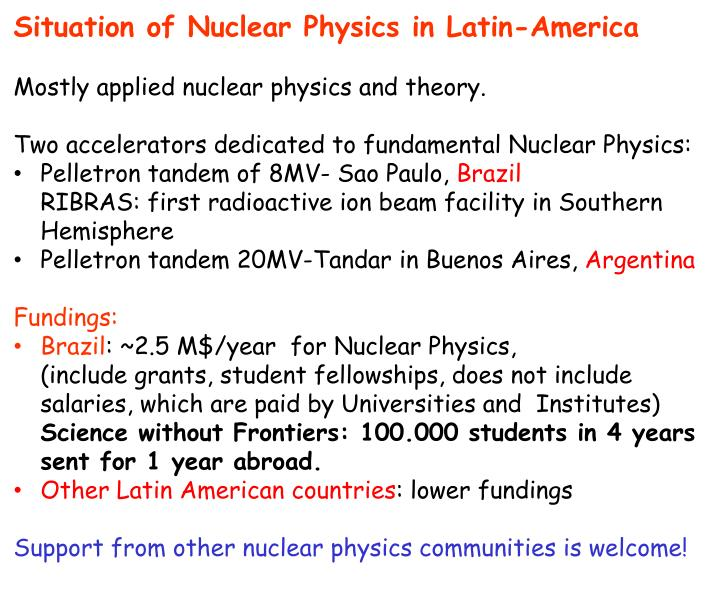 Situation of Nuclear Physics in Latin-America
