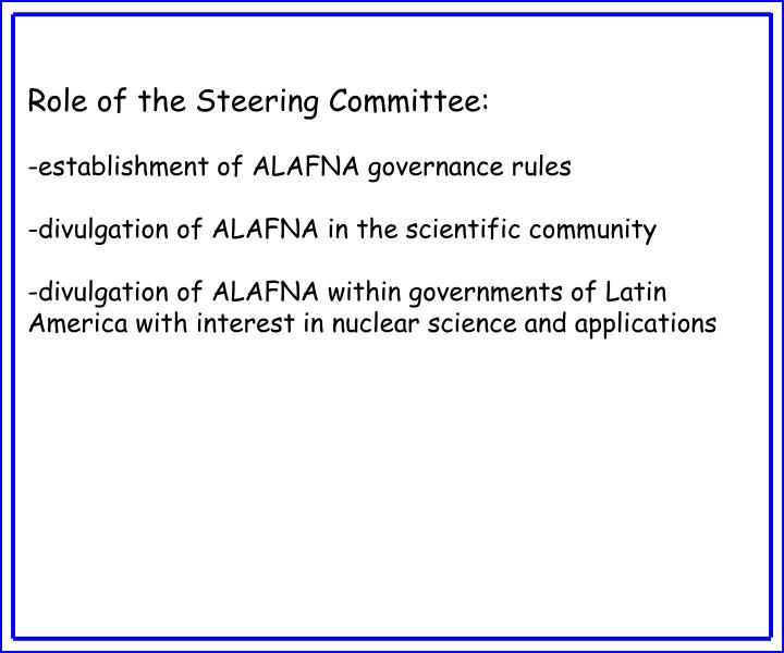 Role of the Steering Committee: