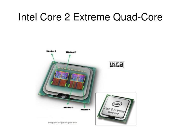 Intel Core 2 Extreme Quad-Core