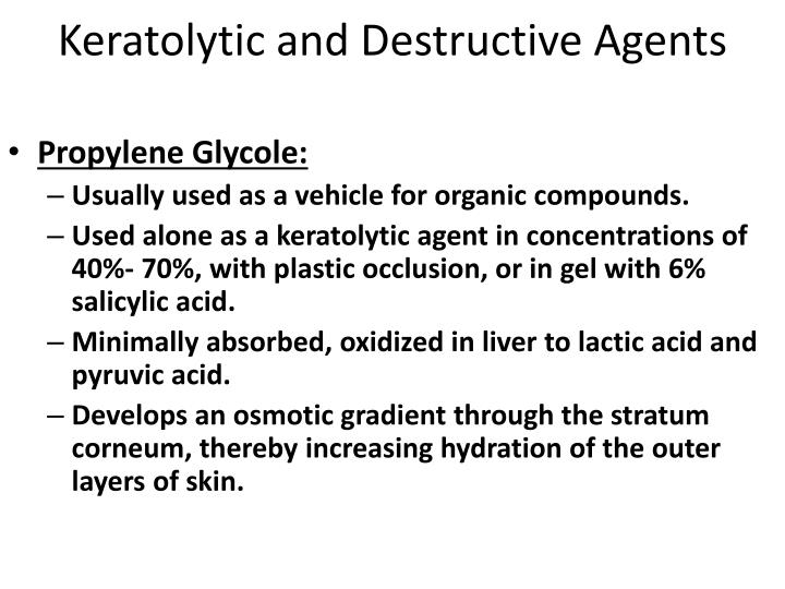 Keratolytic and Destructive Agents