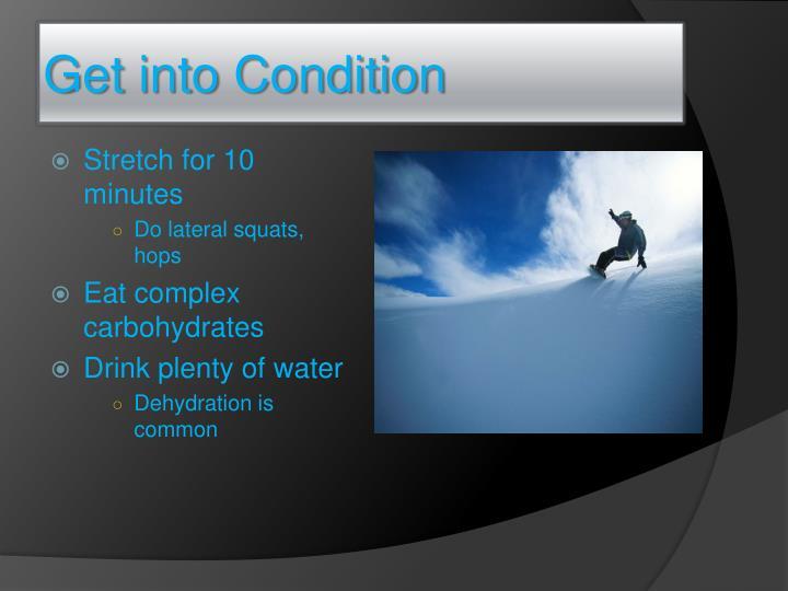 Get into Condition