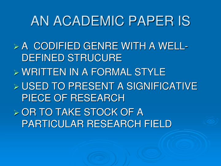 AN ACADEMIC PAPER IS
