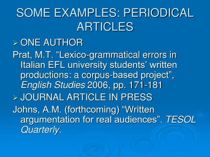 SOME EXAMPLES: PERIODICAL ARTICLES