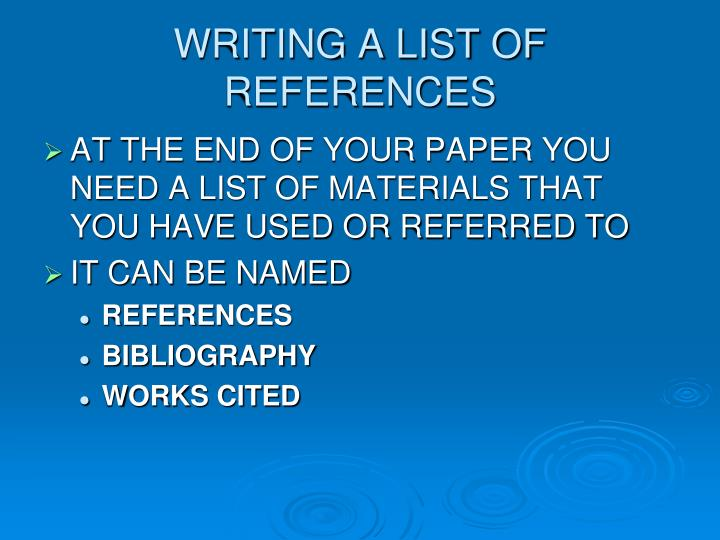 WRITING A LIST OF REFERENCES