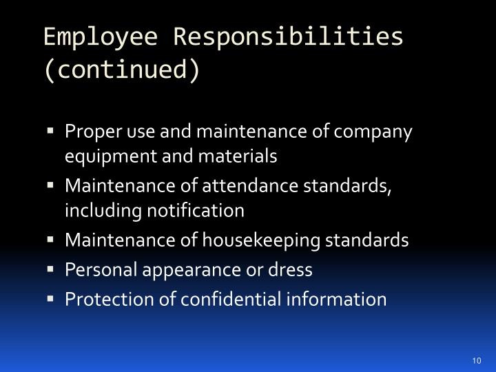 Employee Responsibilities (continued)