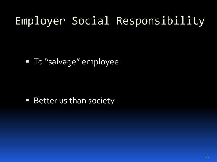 Employer Social Responsibility