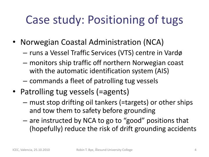 Case study: Positioning of tugs