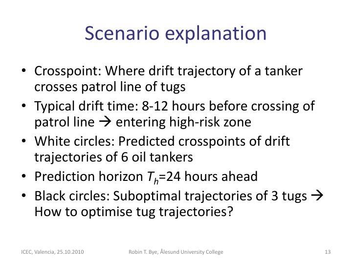 Scenario explanation