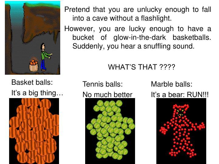 Basket balls: