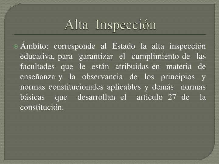Alta  Inspección