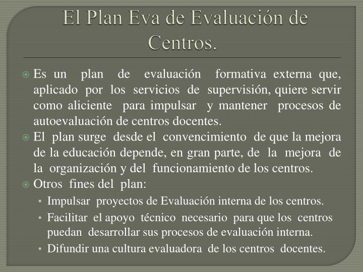 El Plan Eva de Evaluación de  Centros.