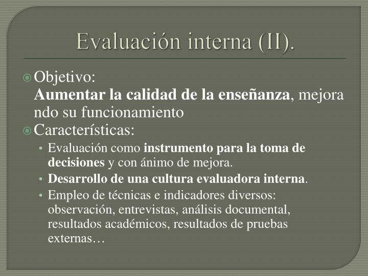 Evaluación interna (II).