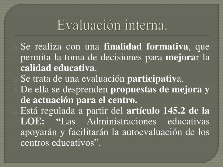 Evaluación interna.