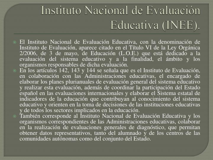 Instituto Nacional de Evaluación Educativa (INEE).