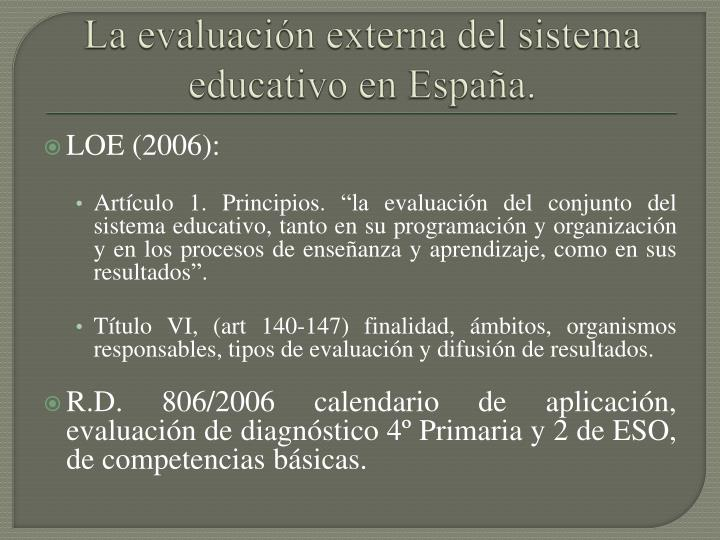 La evaluación externa del sistema educativo en España.