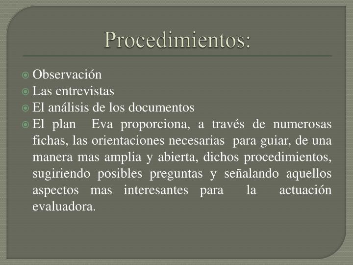 Procedimientos: