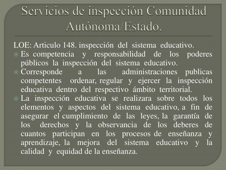 Servicios de inspección Comunidad Autónoma/Estado.