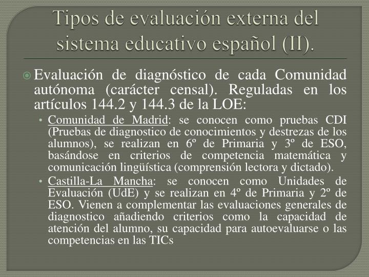 Tipos de evaluación externa del sistema educativo español (II).