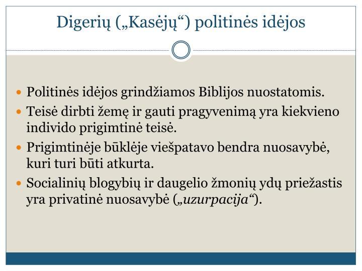 """Digerių (""""Kasėjų"""") politinės idėjos"""