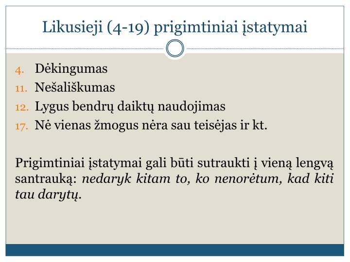 Likusieji (4-19) prigimtiniai įstatymai