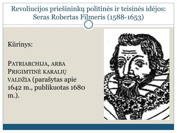 Revoliucijos priešininkų politinės ir teisinės idėjos: Seras Robertas