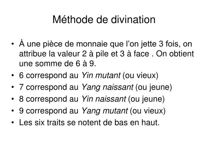 Méthode de divination