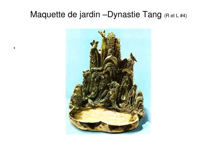 Maquette de jardin –Dynastie Tang