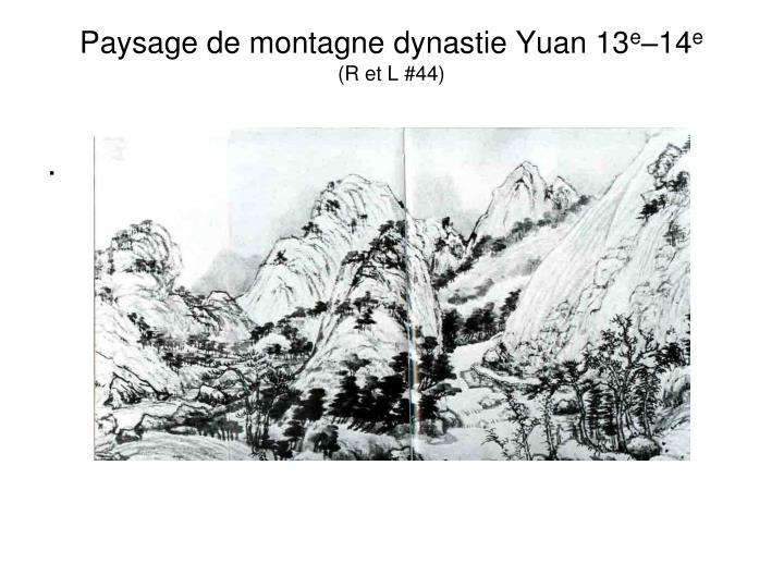 Paysage de montagne dynastie Yuan 13